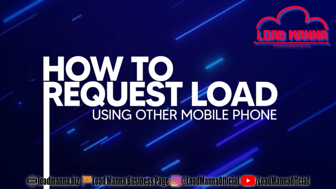 10. Request-A-Load version of Load Manna